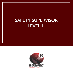 SAFETY SUPERVISOR LEVEL 1