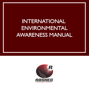ROSHEC INTERNATIONAL ENVIRONMENTAL AWARENESS