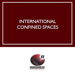 ROSHEC INTERNATIONAL CONFINED SPACES